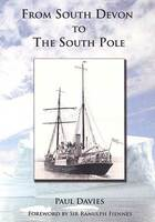 FROM SOUTH DEVON TO THE SOUTH POLE