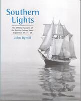 SOUTHERN LIGHTS - The Official Account of the British Graham Land Expedition 1934-37