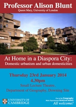 Departmental Seminar: Professor Alison Blunt on 'At Home in a Diaspora City: Urban Domesticities and Domestic Urbanism'