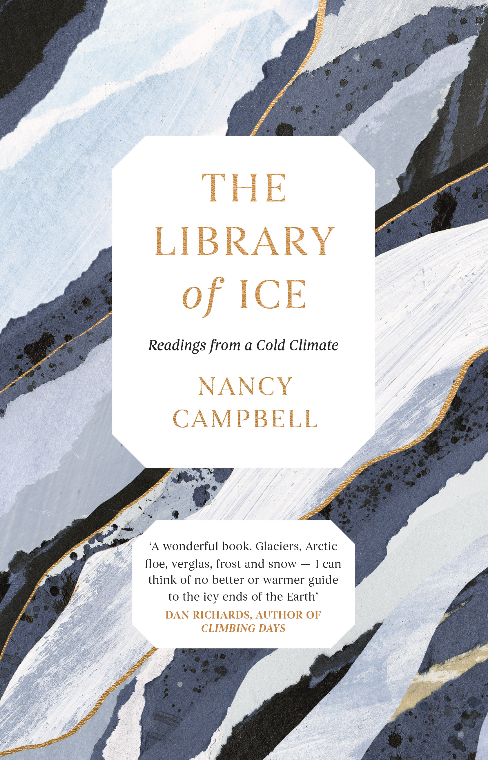 The Library of Ice, Readings from a Cold Climate by Nancy Campbell